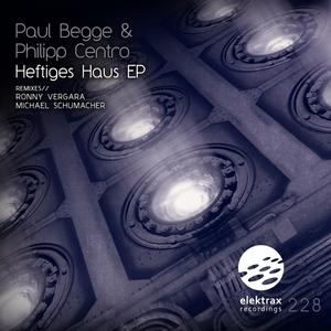 BEGGE, Paul/PHILIPP CENTRO - Heftiges Haus EP