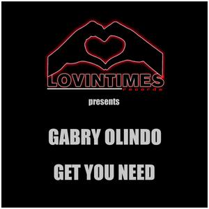 OLINDO, Gabry - Get You Need