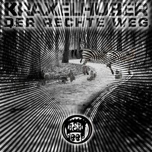 KRAXELHUBER - Der Rechte Weg