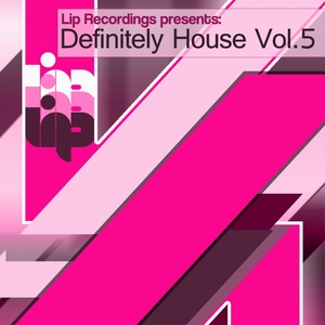 VARIOUS - Definitely House Vol 5