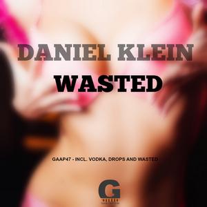 KLEIN, Daniel - Wasted EP