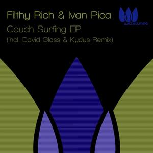 FILTHY RICH/IVAN PICA - Couchsurfing EP