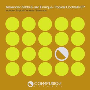 ZABBI, Alexander/JAVI ENRRIQUE - Tropical Cocktails EP