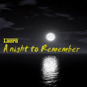 LAERA - A Night To Remember