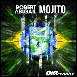 ROBERT ABIGAIL - Mojito Radio Edit