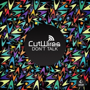 CUTWIRES - Don't Talk (remixes)