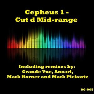 CEPHEUS 1 - Cut D Mid-Range