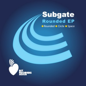 SUBGATE - Rounded EP