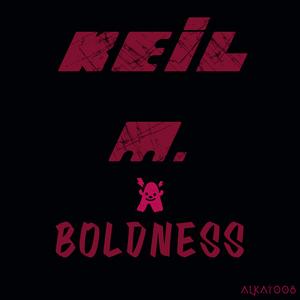 KEIL M - Boldness