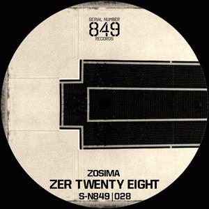 ZOSIMA - Zer Twenty Eight
