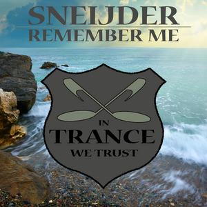 SNEIJDER - Remember Me