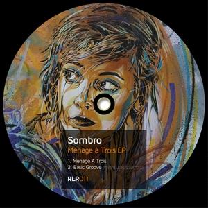 SOMBRO/MARTIN LUCAS - Menage A Trois EP