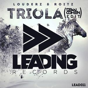 LOUDERZ/ROITZ - Triola (Dean Cohen Edit)