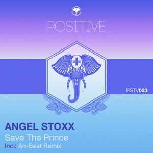 STOXX, Angel - Save The Prince