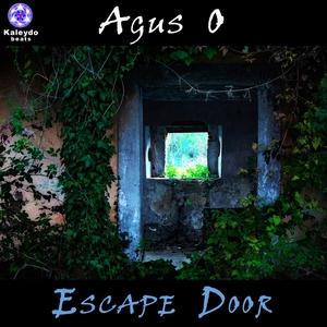 AGUS O - Escape Door