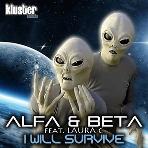 ALFA & BETA feat LAURA C - I Will Survive (extended mix)