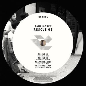 HOSEY, Paul - Rescue Me