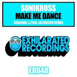 SONIKROSS - Make Me Dance