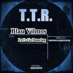 BLAU VILMOS - Let's Go Dancing
