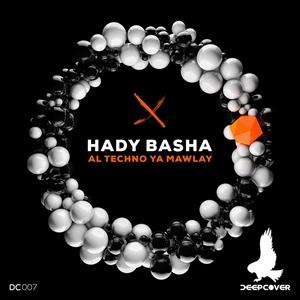 BASHA, Hady - Al Techno Ya Mawlay