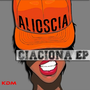 MELE, Alioscia - Ciaciona EP