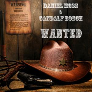 MOSS, Daniel/GANDALF BOSCH - Wanted