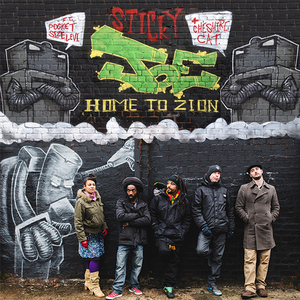 STICKY JOE - Home To Zion