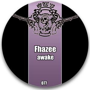 FHAZEE - Awake