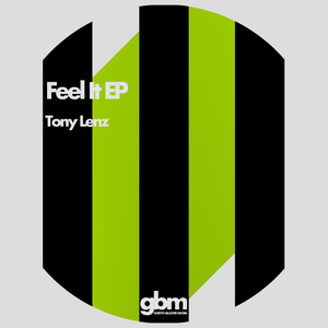 LENZ, Tony - Feel It EP