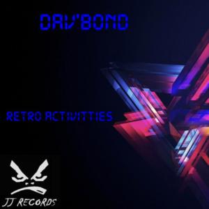 DAVBOND - Retro Activitties