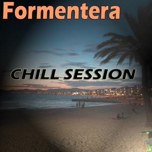 VARIOUS - Formentera Chill Session