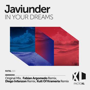 JAVIUNDER - In Your Dreams