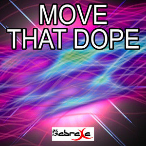 MUSIC BLITZ - Move That Dope