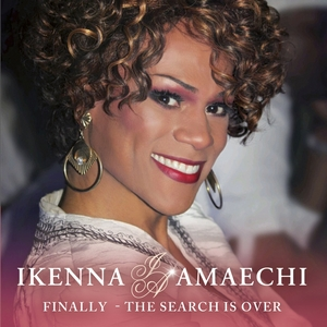 AMAECHI, Ikenna - Finally - The Search Is Over