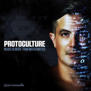 PROTOCULTURE - Music Is More Than Mathematics