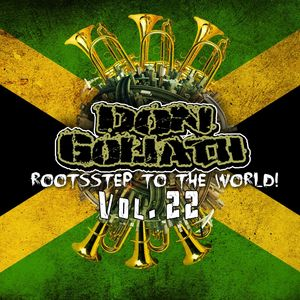 GOLIATH, Don - Rootsstep To The World Vol 22