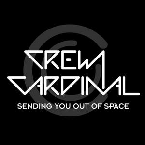 CREW CARDINAL - Sending You Out Of Space
