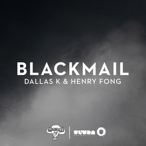 DALLASK/HENRY FONG - Blackmail