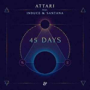 ATTAR feat INDUCE & SANTANA - 45 Days