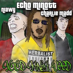 MINOTT, Echo feat NIAWY/CHARLIE MADD - Good Ganja Weed