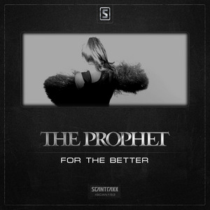 PROPHET, The - For The Better