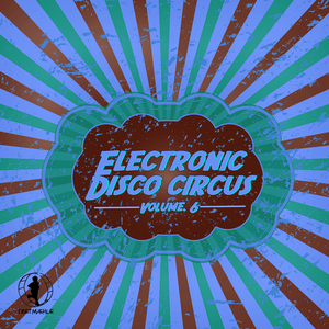 VARIOUS - Electronic Disco Circus Vol 6
