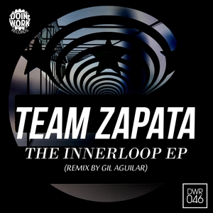 TEAM ZAPATA - The Innerloop EP