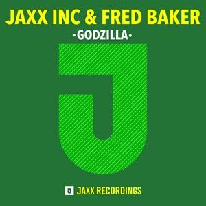 JAXX INC/FRED BAKER - Godzilla