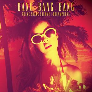 NATALIE BANG BANG - Shake Shake Shimmy / Dreamphone