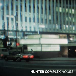 HUNTER COMPLEX - Hours