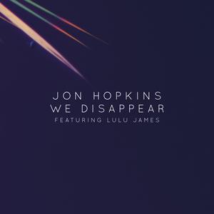 HOPKINS, Jon feat LULU JAMES - We Disappear