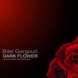 GARGOURI, Bilel - Dark Flower