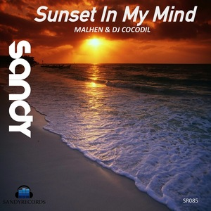 MALHEN/DJ COCODIL - Sunset In My Mind