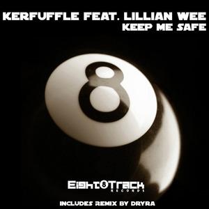 KERFUFFLE feat LILLIAN WEE - Keep Me Safe